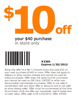 pier 1 printable coupons pier 1 10 40 printable 24000 | 01 20 2013 pier 1 10 off 40 printable coupon