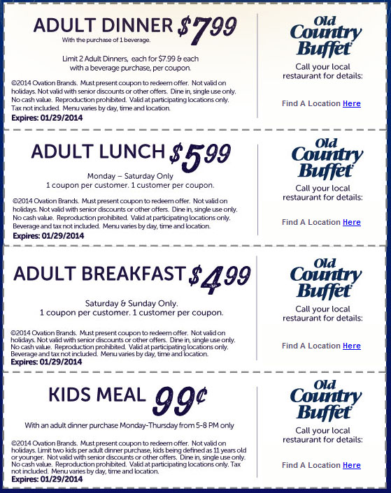 From breakfast to dinner and appetizers to desserts, Old Country Buffet is sure to have exactly what you're hungry for at a price you can't pass up. Be sure to get great savings and discounts on your next order or purchase by taking advantage of Old Country Buffet .