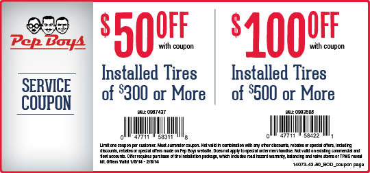 Pepboys Promo Code >> Pep Boys 50 100 Off Tires Printable Coupon