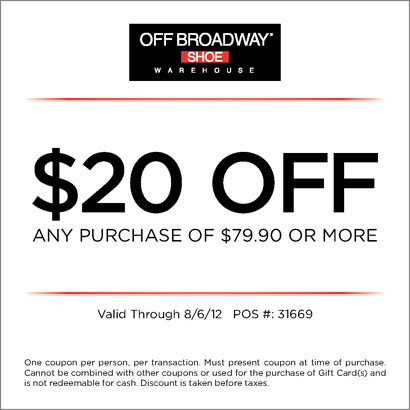 Off Broadway Shoes: $20 off $79.90 Printable Coupon