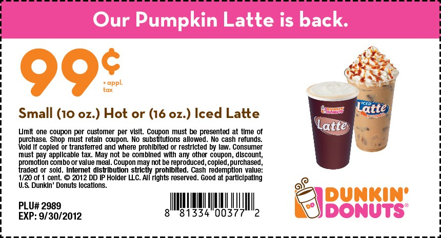 09 30 2012 dunkin donuts 99 latte printable coupon Dunkin Donuts Free Coffee Coupon Free Dunkin Donuts Beverage