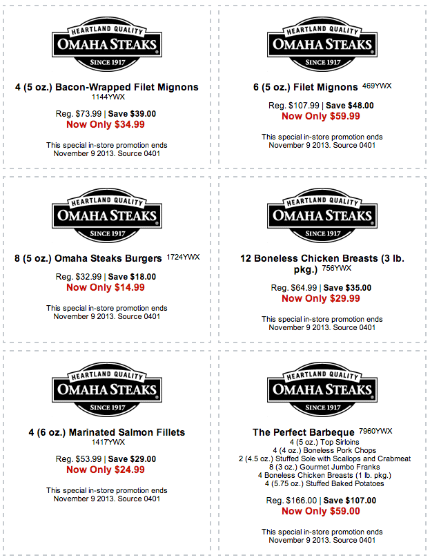 We have 32 Omaha Steaks coupon codes for you to choose from including 32 sales. Most popular now: Free Shipping on Selected Combos. Latest offer: $10 Off $50 or More Omaha Steaks Promo%().
